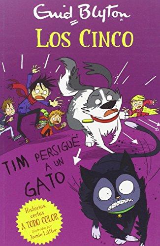 Tim persigue un gato (Historias Cortas de los Cinco) por Enid Blyton