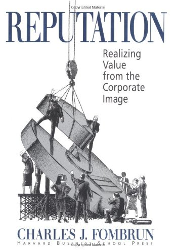 Reputation: Realizing Value from the Corporate Image