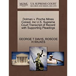 Dolman V. Pioche Mines Consol, Inc U.S. Supreme Court Transcript of Record with Supporting Pleadings