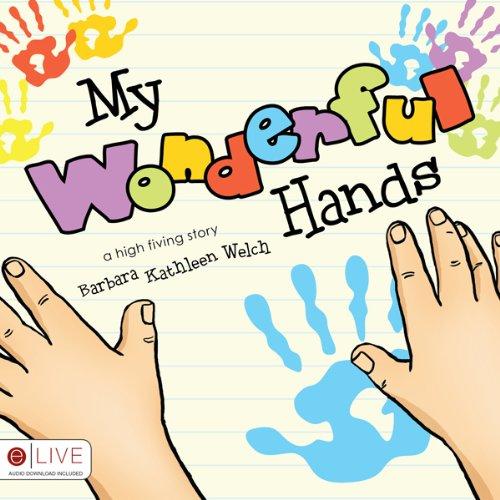My Wonderful Hands  Audiolibri