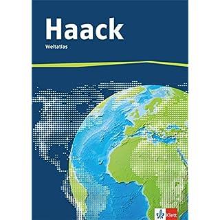 Der Haack Weltatlas. Allgemeine Ausgabe Sekundarstufe I und II: Weltatlas Klasse 5-13