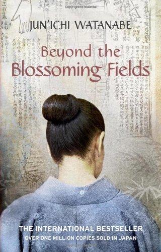Beyond the Blossoming Fields by Junichi Watanabe (2009-05-29)