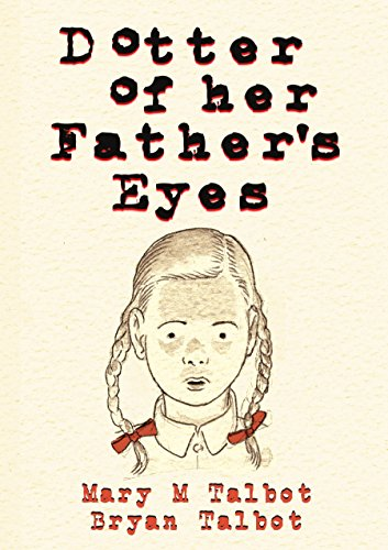 Dotter of Her Father's Eyes por Mary M. Talbot