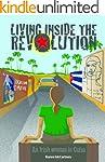 Living Inside the Revolution - An Iri...