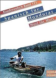 Spanisch für Honduras Wort für Wort. Kauderwelsch.