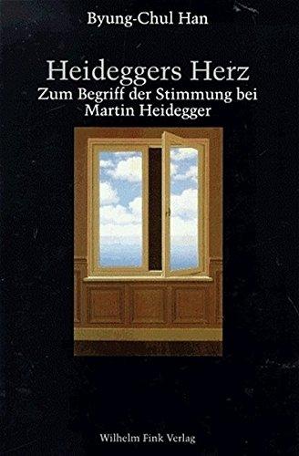 Heideggers Herz. Zum Begriff der Stimmung bei Martin Heidegger