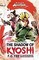 AVATAR LAST AIRBENDER SHADOW OF KYOSHI HC NOVEL