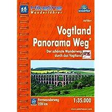 Hikeline Fernwanderweg Vogtland Panorama Weg, Der schönste Wanderweg durch das Vogtland, 228 km,Wanderführer und Karte, 1:35.000, wasserfest und reißfest, GPS zum Download