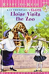 Eloise Visits the Zoo (Eloise Ready-to-Read) by Kay Thompson (2009-05-19)