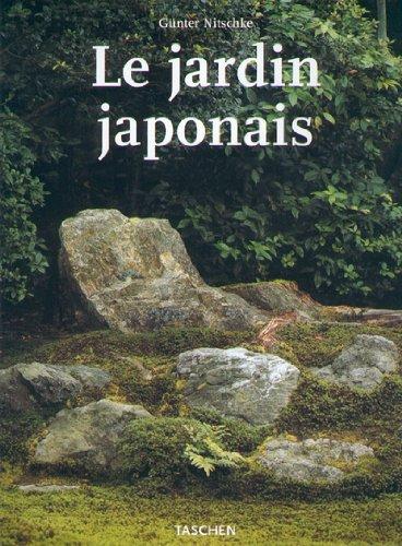 LE JARDIN JAPONAIS. Angle droit et forme naturelle par Günter Nitschke