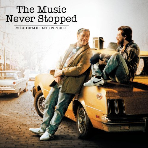 The Music Never Stopped (Music...