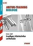 STARK Abitur-Training Biologie - Grundlagen, Arbeitstechniken u. Methoden