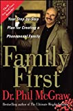 Family First: Your Step-by-Step Plan for Creating a Phenomenal Family (English Edition)