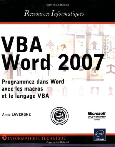 VBA Word 2007 - Programmez dans Word avec les macros et le langage VBA