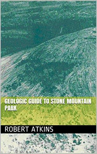 Geologic Guide to Stone Mountain Park (English Edition) (Park Mountain Stone)