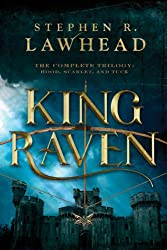 King Raven: Hood, Scarlet, and Tuck (The King Raven Trilogy)
