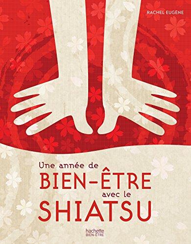 Une année de bien-être avec le shiatsu