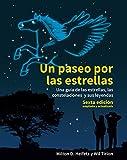 Un paseo por las estrellas. 6ª Edición actualizada (Astronomía)