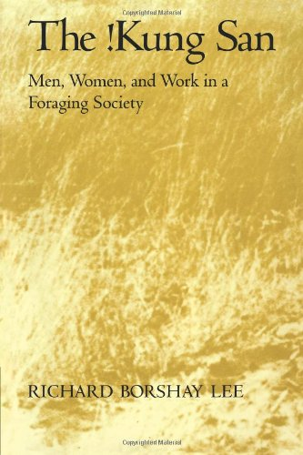 The !Kung San: Men, Women and Work in a Foraging Society por Richard Borshay Lee