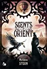 Scents of Orient, tome 2 par Stern