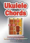 Simple Ukulele Chords: Easy-to-Use, E...