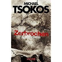 Zerbrochen: True-Crime-Thriller
