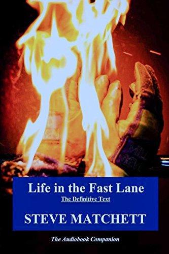 Life in the Fast Lane: The Definitive Text & Audiobook Companion por Steve Matchett