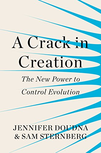 a-crack-in-creation-the-new-power-to-control-evolution