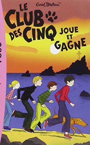 Le Club Des Cinq Joue Et Gagne (Bibliothèque Rose)