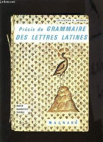 PRECIS DE GRAMMAIRE DES LETTRES LATINES