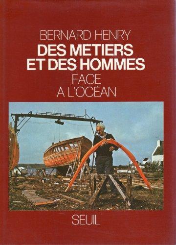 Des Metiers et des Hommes: Face à l'océan - Tome 5