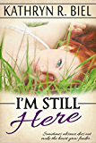 I'm Still Here (English Edition)