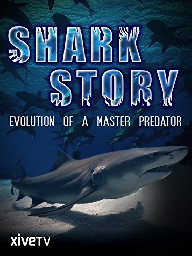 Shark Story: Evolution of a Master Predator [OV] -