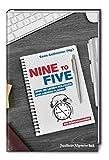 Nine to Five: Über die lieben Kollegen und andere Plagen. Die Bürokolumne