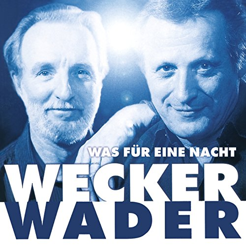 Wecker Wader - Was für eine Na...