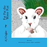 Fat Pat the Water Rat: Revised (Adventures in Fairy Tales continues, Band 4)