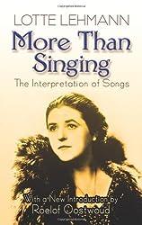 Lehmann Lotte & Oostwoud R More Than Singing Interpretation Songs Bk