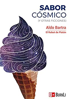 Sabor cósmico: (y otras ficciones)