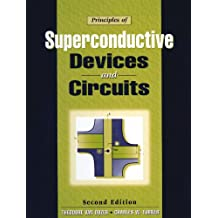 Principles of Superconductive Devices and Circuits