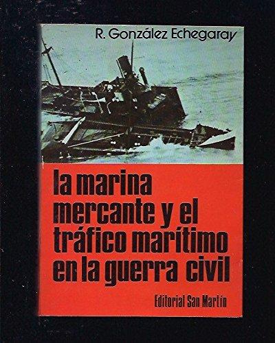 Marina Mercante Y El Trafico Maritimo En La Guerra Civil, Ela