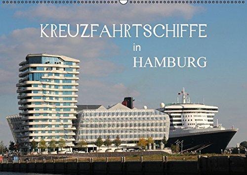 Preisvergleich Produktbild Kreuzfahrtschiffe in Hamburg (Wandkalender 2016 DIN A2 quer): Die schönsten Giganten der Meere in Hamburg (Monatskalender, 14 Seiten) (CALVENDO Orte)