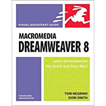 [(Macromedia Dreamweaver 8 for Windows and Macintosh : Visual QuickStart Guide)] [By (author) Tom Negrino ] published on (December, 2005)
