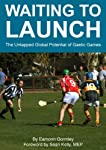 Gaelic games have been played outside of Ireland since before there was a GAA to regulate them.  Yet while other games such as soccer, rugby and cricket went on to become globalized sports enjoyed by millions of people and watched by billions, Gaelic...