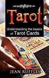 Tarot: Understanding the Basics of Tarot Cards