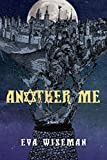 Front cover for the book Another Me by Eva Wiseman