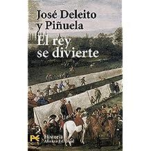 El rey se divierte (El Libro De Bolsillo - Historia)