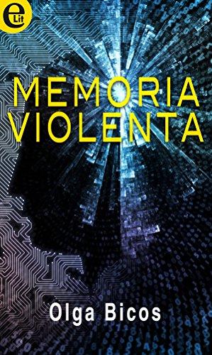 Memoria violenta (eLit) di [Bicos, Olga]