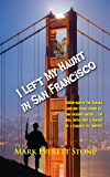 I Left My Haunt in San Francisco (From the Files of the BSI Book 3)