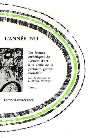 L'année 1913, pack en 2 volumes : t...