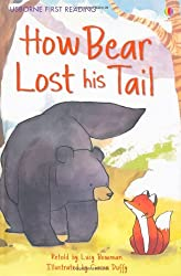 How Bear Lost His Tail (Usborne First Reading)